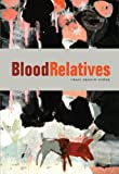img - for Blood Relatives book / textbook / text book