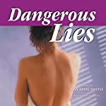 Dangerous Lies | Lisa April Smith