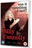 Billy Connolly - Live Was It Something I Said? [DVD]