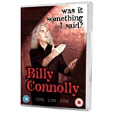 Billy Connolly: Live - Was It Something I Said? [DVD] (2007)by Billy Connolly