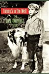 Timmy's in the Well: The Jon Provost Story (100s Visual)