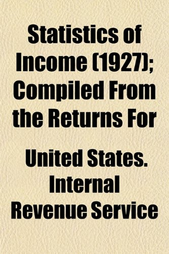 Statistics of Income (1927); Compiled From the Returns For
