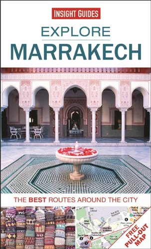 Insight Guides : Explore Marrakech : les meilleurs itinéraires autour de la ville (Guides de recherche Insight)