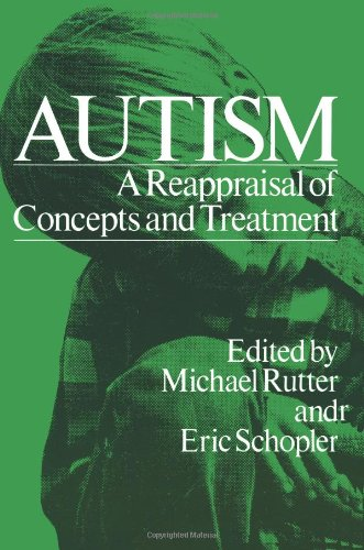 Autism: A Reappraisal Of Concepts And Treatment (Child Behavior And Development) front-761514