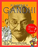 Mahatma Gandhi - wer ist das?