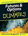 Futures & Options For Dummies (For Dummies (Business & Personal Finance))