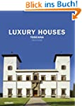 Luxury Houses - Toscana