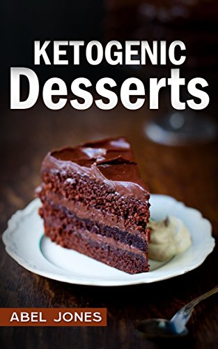 Ketogenic Diet: Fat Bombs: 2 in 1 BOX SET with 100+ Decadent Low Carb, High Fat Dessert and Sweet Snack Recipes for Rapid Weight (Beginners Ketogenic Desserts Cookbook) by Maya Lyonn