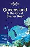 Queensland & the Great Barrier Reef: Regional Guide (Country Regional Guides)