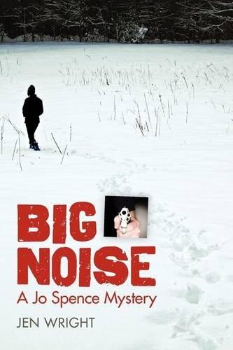 Big Noise (Jo Spence Mystery, #2)