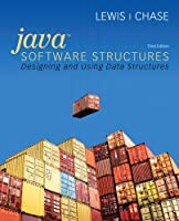 Java Software Structures: Designing and Using Data Structures,3rd Edition Front Cover