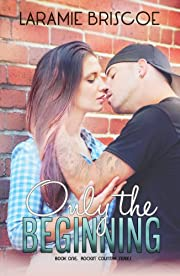 Only The Beginning (Rockin' Country Book 1)