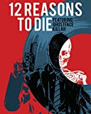 img - for 12 Reasons To Die Volume 1 book / textbook / text book