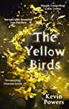 Kevin Powers The Yellow Birds