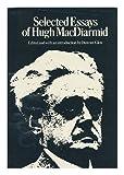 Selected Essays of Hugh MacDiarmid (0224617117) by MacDiarmid, Hugh