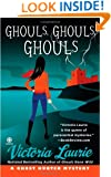 Ghouls, Ghouls, Ghouls (Ghost Hunter Mysteries, No. 5)