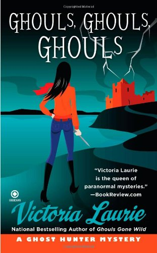 Image of Ghouls, Ghouls, Ghouls (Ghost Hunter Mysteries, No. 5)