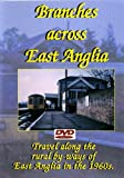 Branches Across East Anglia - DVD - Transport Video Publishing