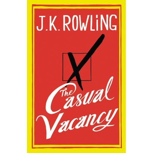 J.K. Rowling's first novel for adults, The Casual Vacancy