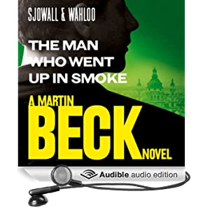 The Man Who Went Up in Smoke: Martin Beck Series, Book 2 (Unabridged)