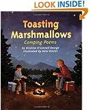 Toasting Marshmallows: Camping Poems