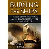 Burning the Ships: Transforming Your Company&#39;s Culture Through Intellectual Property Strategy ~ Marshall Phelps
