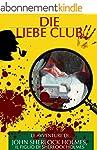 Die Liebe Club: Le Avventure di John...