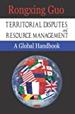 img - for Territorial Disputes and Resource Management: A Global Handbook book / textbook / text book