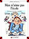 Max n'aime pas l'�cole par Dominique de Saint Mars