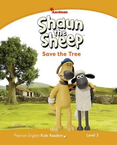 Penguin Kids 3 Shaun the Sheep Save The Tree Reader (Penguin Kids (Graded Readers))