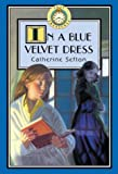 img - for Lost Treasures #8: In a Blue Velvet Dress: Lost Treasures: In a Blue Velvet Dress - Book #8 by Catherine Sefton (2002-05-02) book / textbook / text book