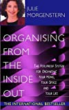 Organising from the Inside Out (0340794666) by Morgenstern, Julie
