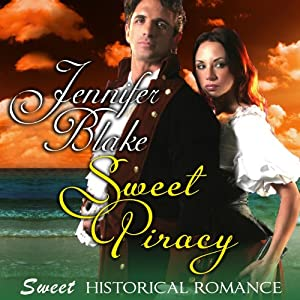 Sweet Piracy | [Jennifer Blake]