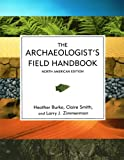 img - for The Archaeologist's Field Handbook book / textbook / text book
