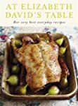 At Elizabeth David's Table: Her Very...