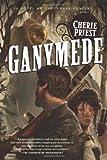 Ganymede (Clockwork Century 4)