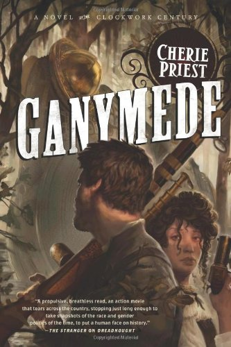 Ganymede (Clockwork Century 4)