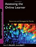 Assessing the Online Learner: Resources and Strategies for Faculty