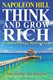 Napoleon Hill Think And Grow Rich: The Secret To Wealth Updated For The 21St Century