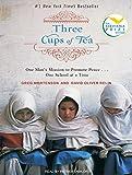 Three Cups of Tea: One Man