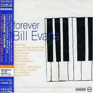 Bill Evans - forever Bill Evans
