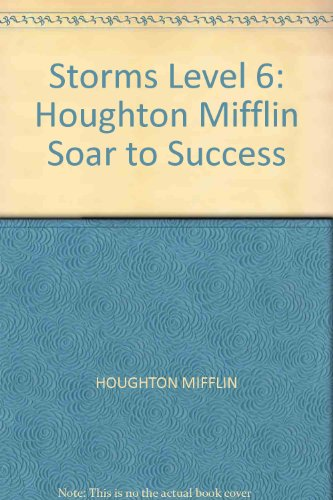 Storms Level 6: Houghton Mifflin Soar to Success