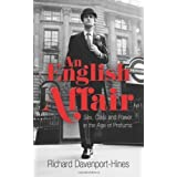 An English Affair: Sex, Class and Power in the Age of Profumo by Davenport-Hines, Richard on 03/01/2013 unknown...