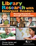 Library Research with Emergent Reader...
