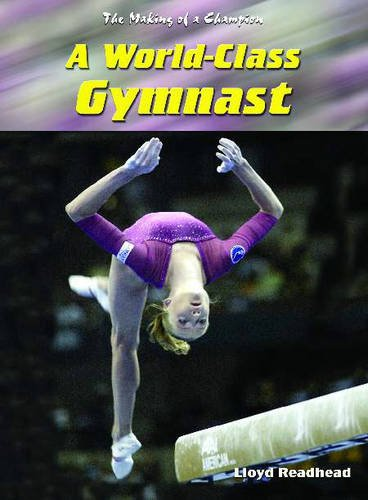 A World-class Gymnast (Making of a Champion)