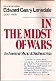 img - for In the Midst of Wars: An American's mission to Southeast Asia by Edward Geary Lansdale (1972-07-30) book / textbook / text book