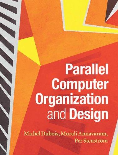 Parallel Computer Organization and Design Hardback
