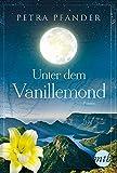 'Unter dem Vanillemond' von 'Petra Pfänder'