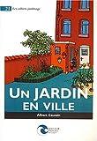 echange, troc Caussin a - Un Jardin en Ville