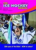 Stewart Roberts The Ice Hockey Annual 2010-11